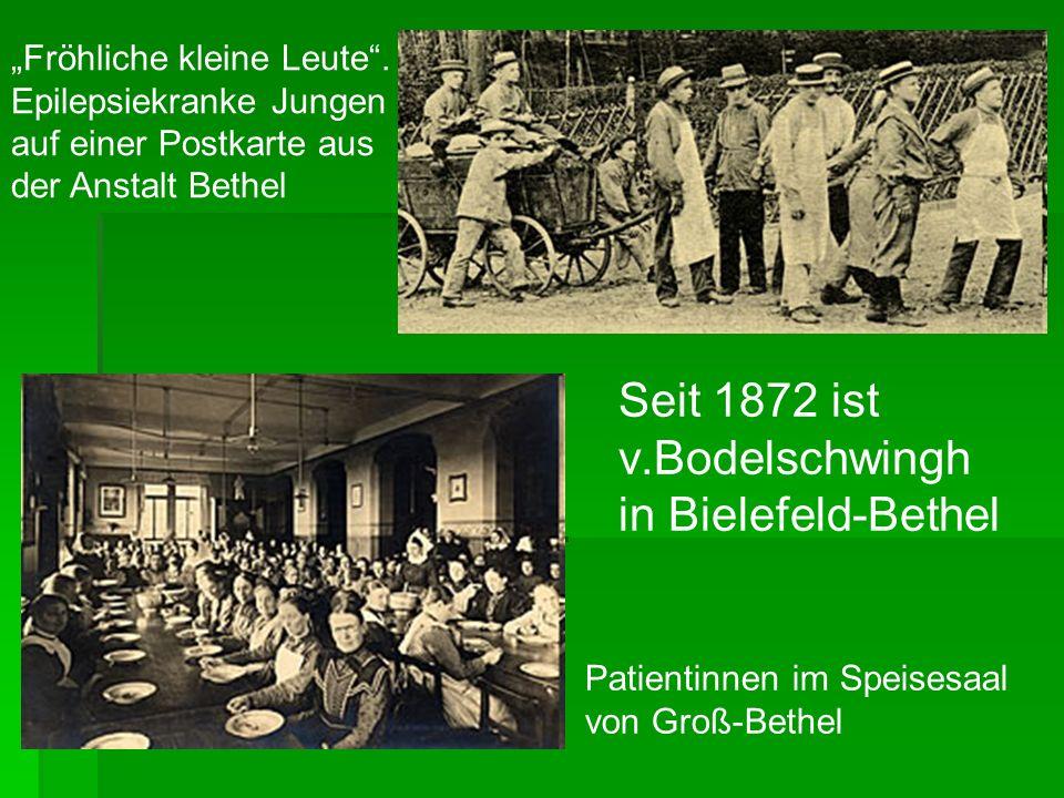 Seit 1872 ist v.Bodelschwingh in Bielefeld-Bethel