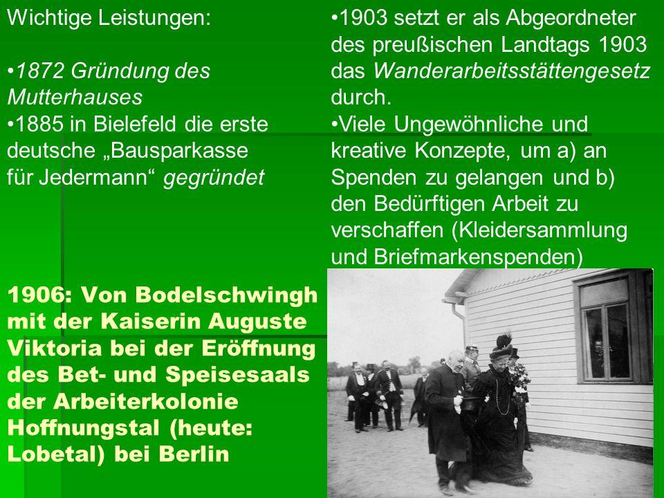 """Wichtige Leistungen: 1872 Gründung des Mutterhauses. 1885 in Bielefeld die erste deutsche """"Bausparkasse für Jedermann gegründet."""