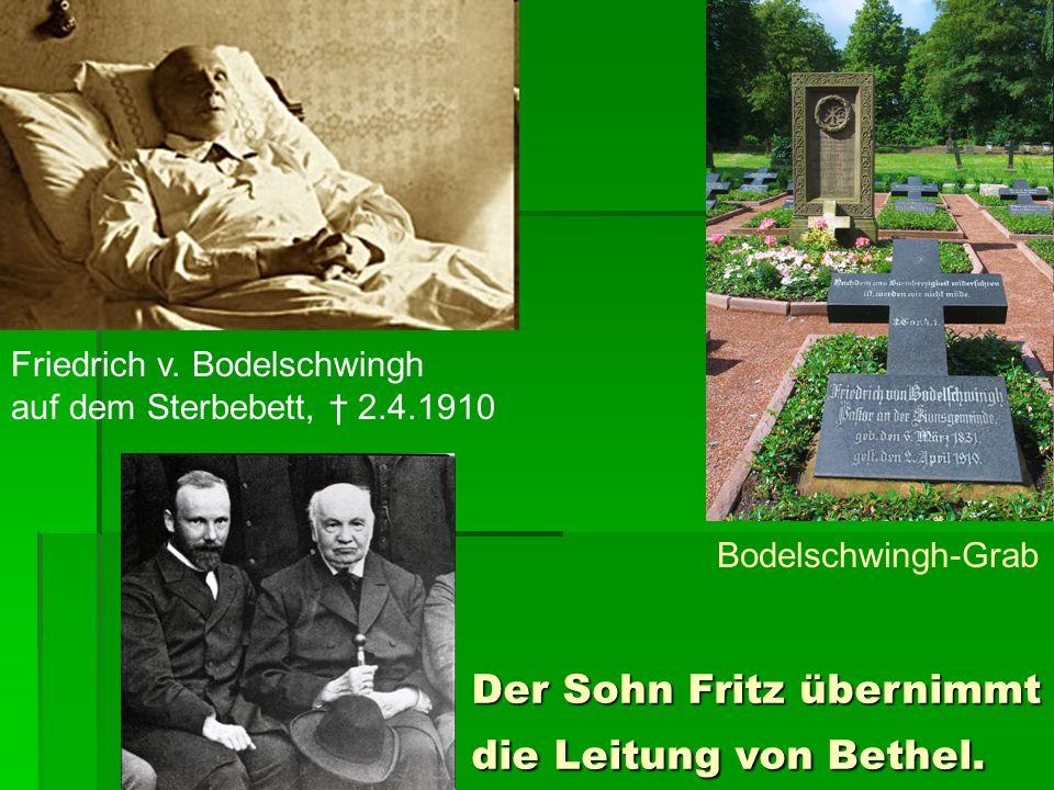 Der Sohn Fritz übernimmt die Leitung von Bethel.