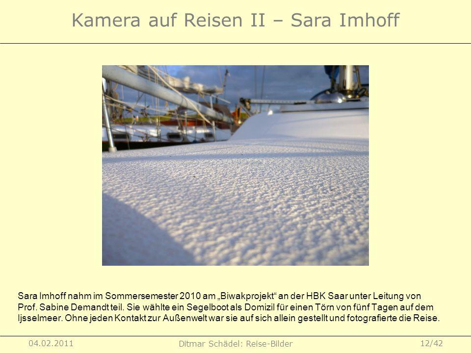 Kamera auf Reisen II – Sara Imhoff
