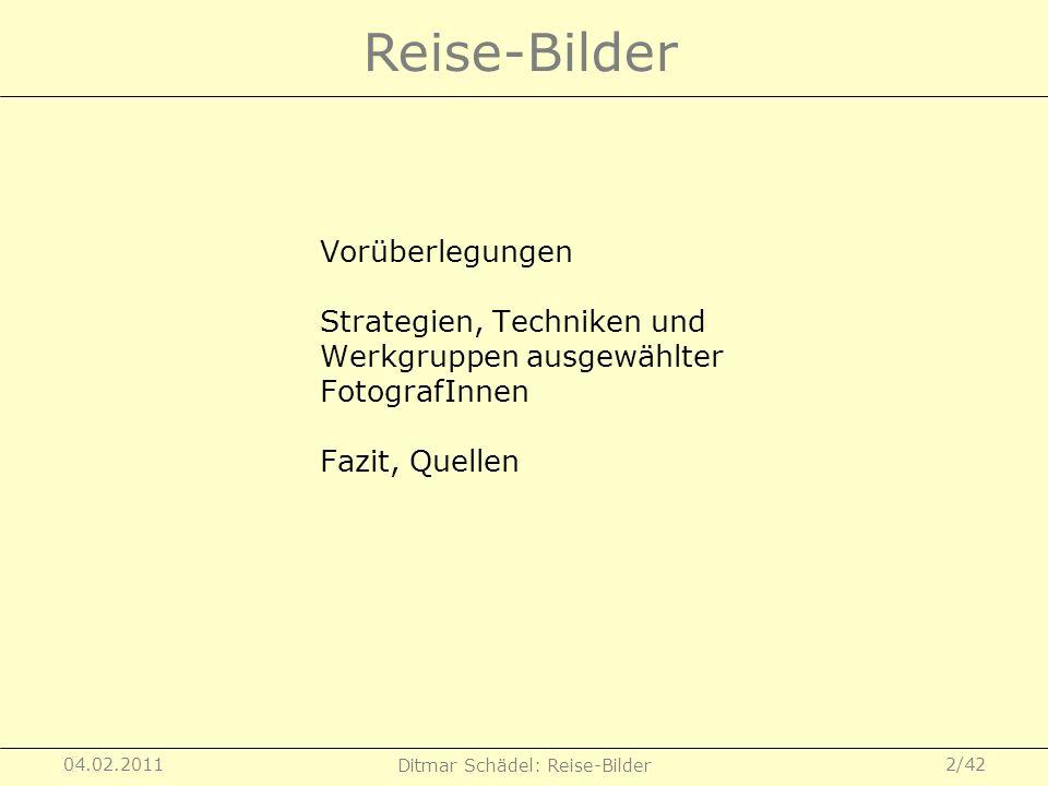 Ditmar Schädel: Reise-Bilder