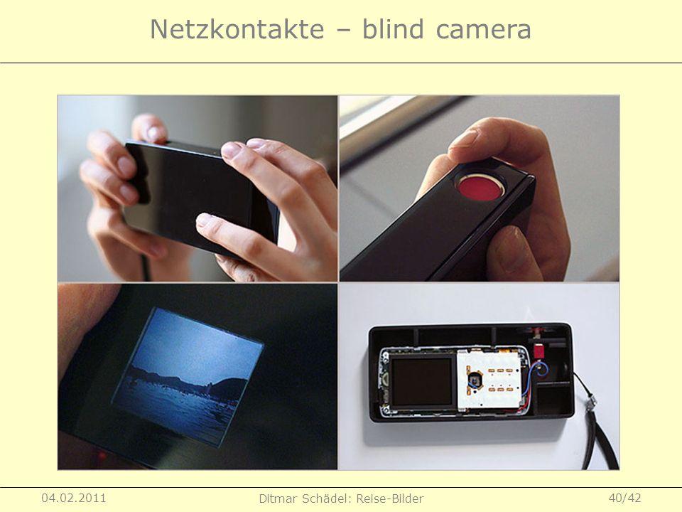 Netzkontakte – blind camera