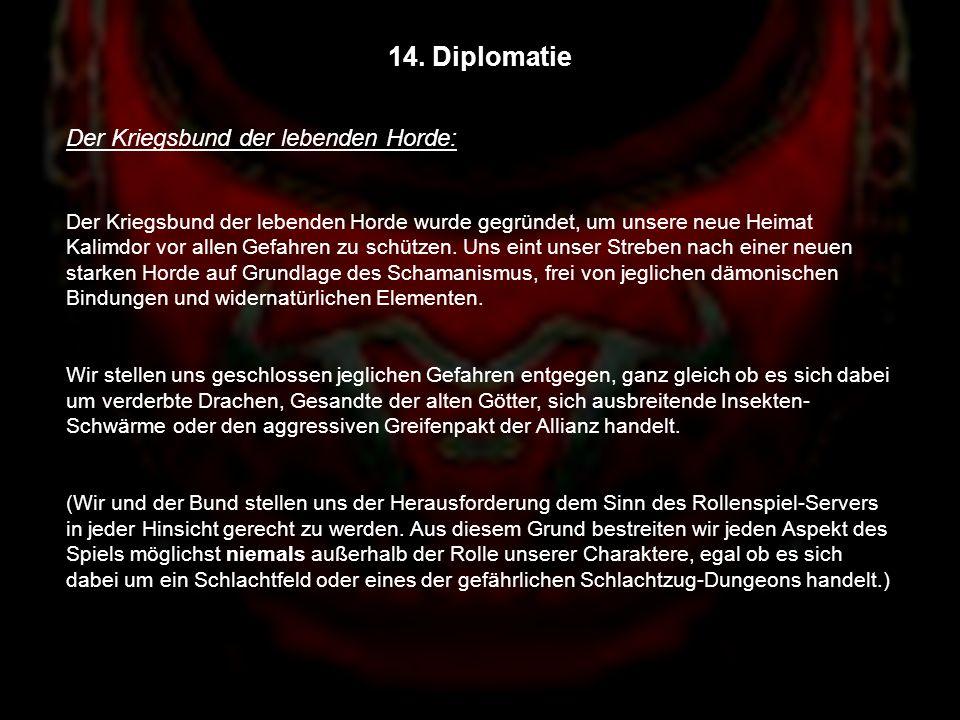 14. Diplomatie Der Kriegsbund der lebenden Horde: