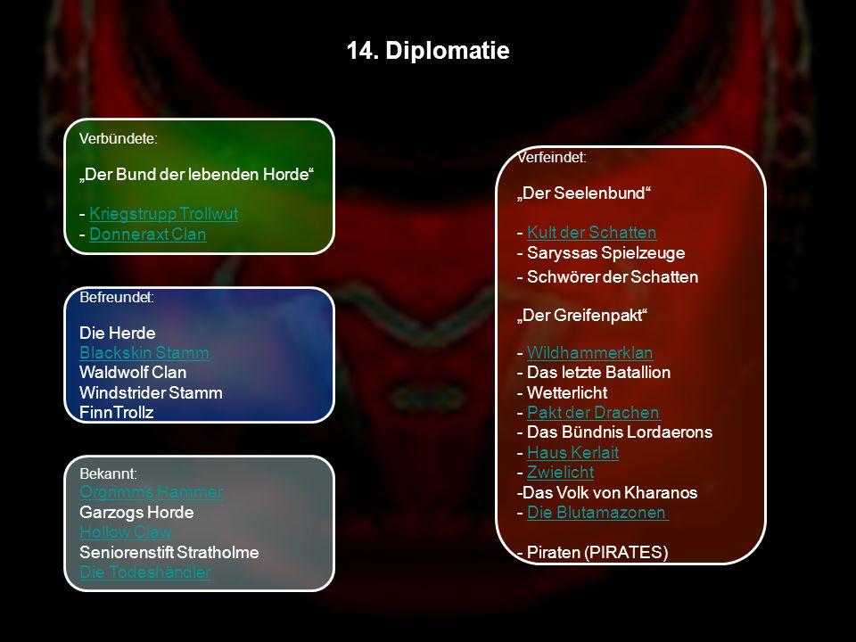 """14. Diplomatie """"Der Bund der lebenden Horde - Kriegstrupp Trollwut"""