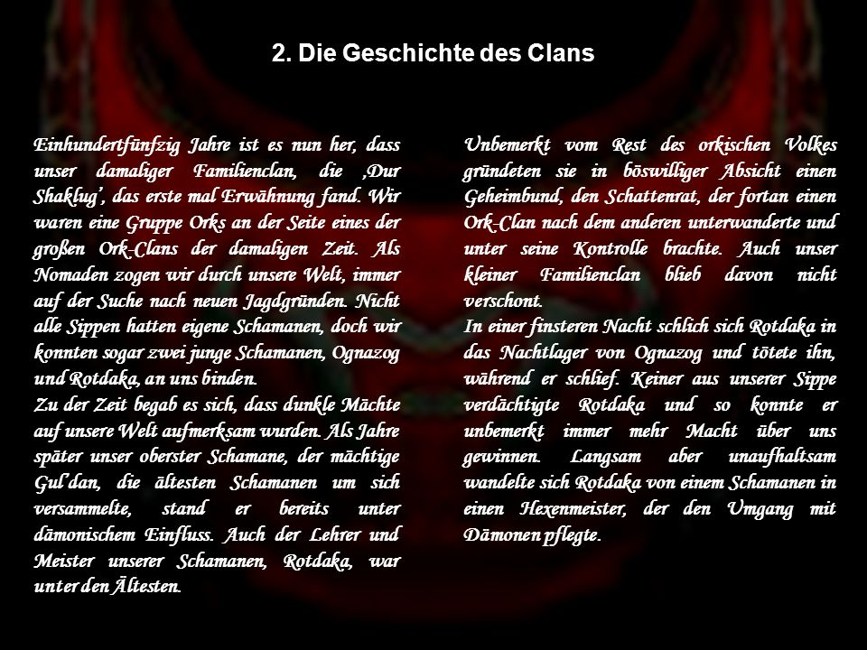 2. Die Geschichte des Clans
