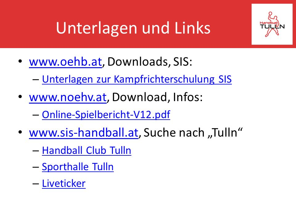 Unterlagen und Links www.oehb.at, Downloads, SIS: