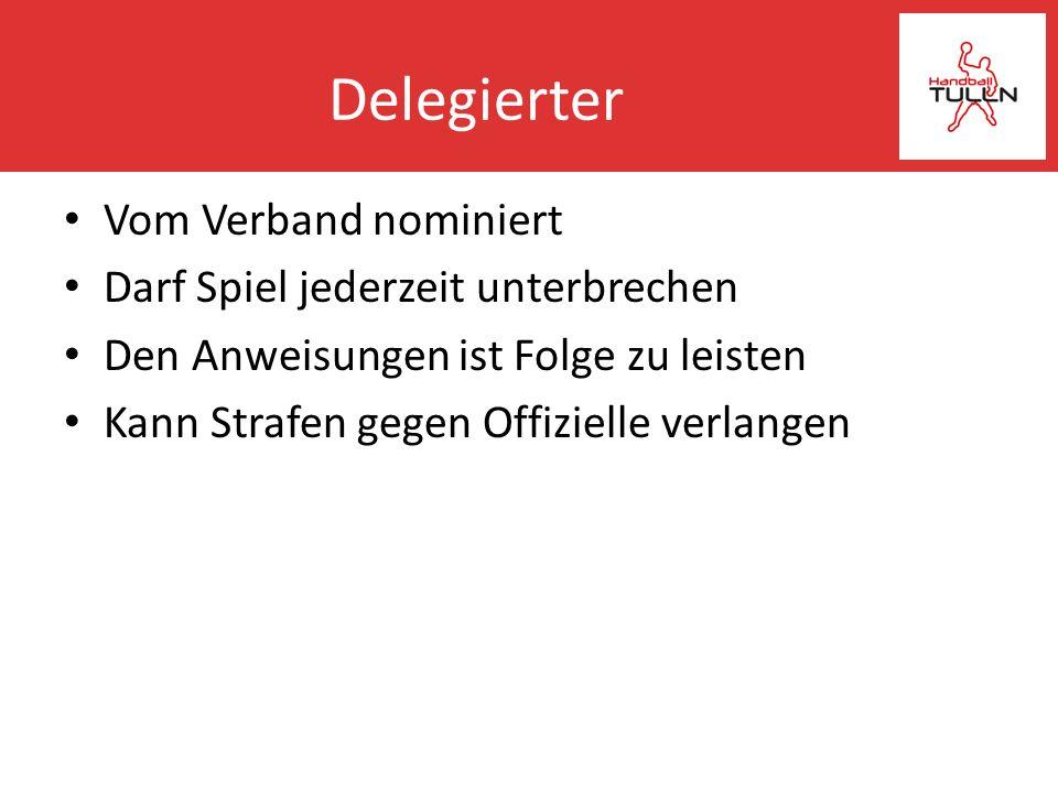 Delegierter Vom Verband nominiert Darf Spiel jederzeit unterbrechen
