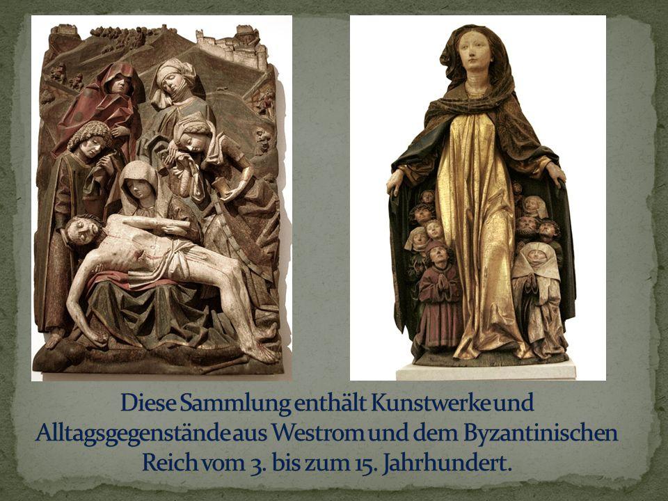 Diese Sammlung enthält Kunstwerke und Alltagsgegenstände aus Westrom und dem Byzantinischen Reich vom 3.