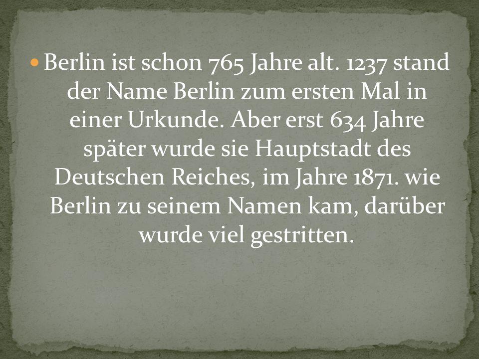 Berlin ist schon 765 Jahre alt