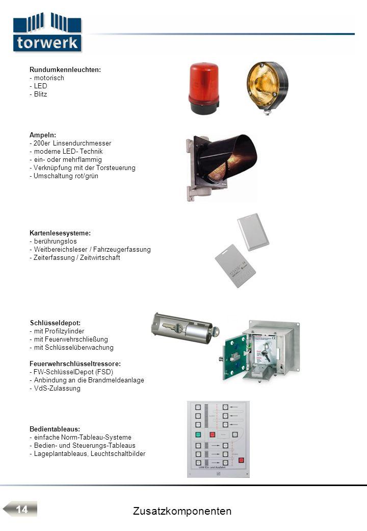 Zusatzkomponenten 14 Rundumkennleuchten: motorisch LED Blitz Ampeln: