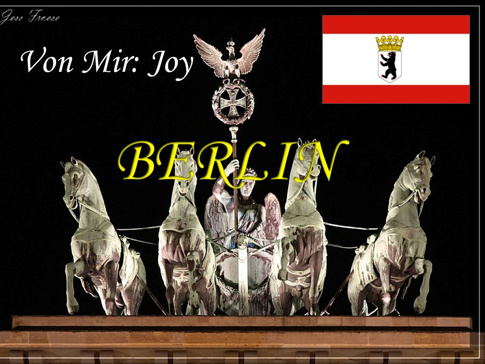 . Von Mir: Joy BERLIN