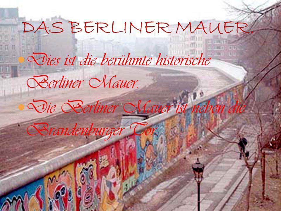 DAS BERLINER MAUER. Dies ist die berühmte historische Berliner Mauer.