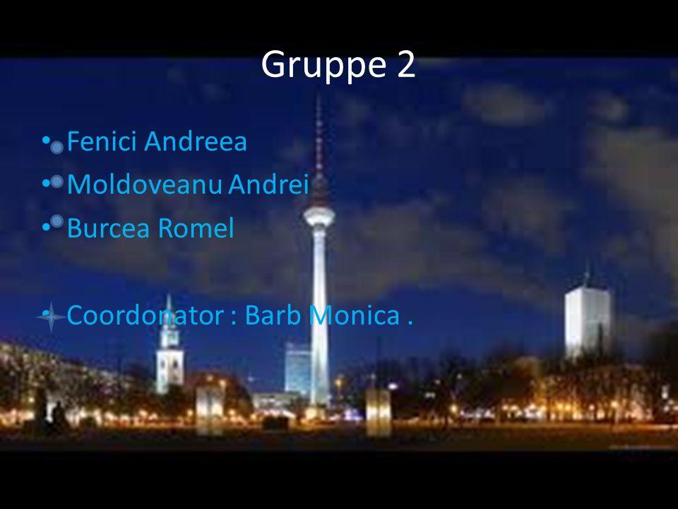 Gruppe 2 Fenici Andreea Moldoveanu Andrei Burcea Romel