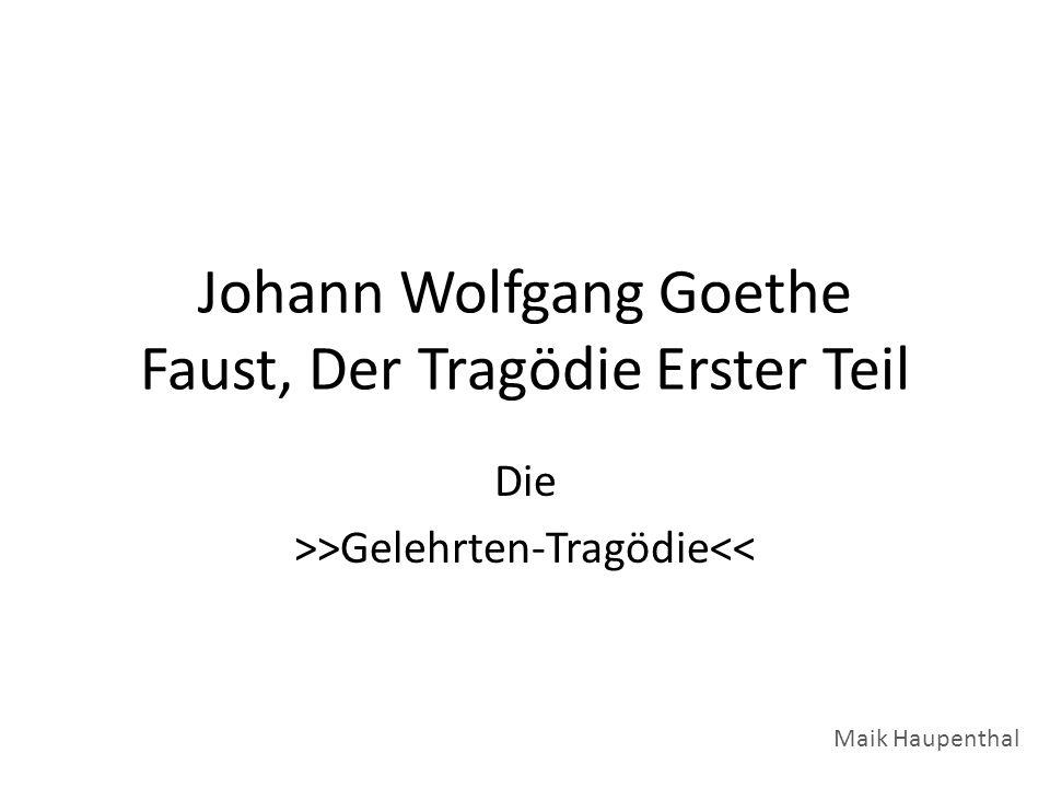 Johann Wolfgang Goethe Faust, Der Tragödie Erster Teil