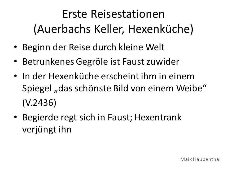 Erste Reisestationen (Auerbachs Keller, Hexenküche)
