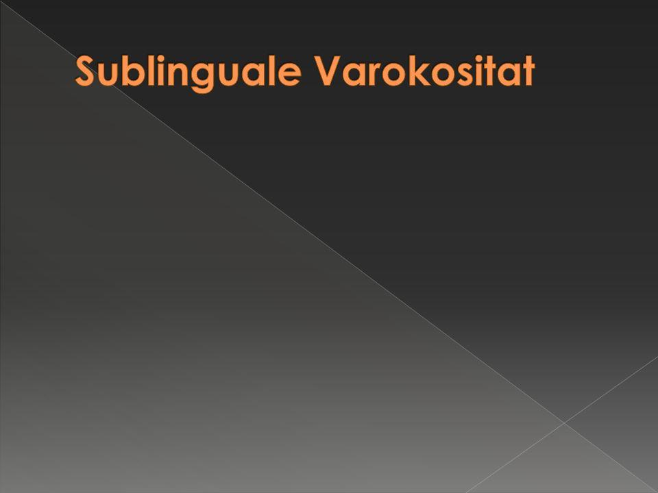 Sublinguale Varokositat