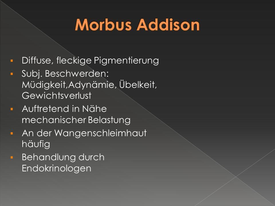 Morbus Addison Diffuse, fleckige Pigmentierung