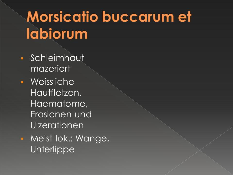 Morsicatio buccarum et labiorum