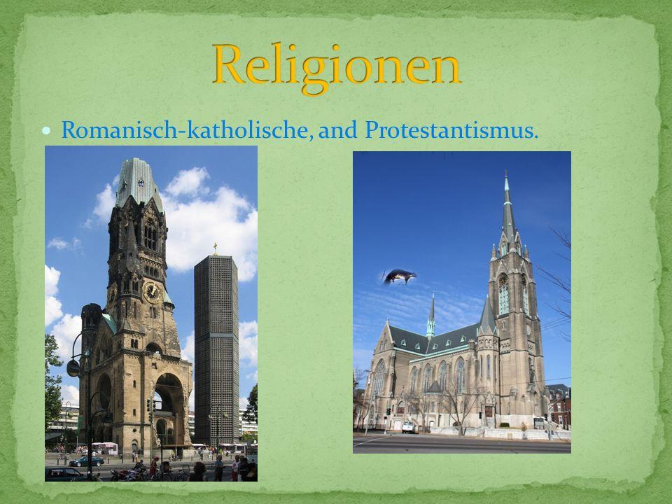 Religionen Romanisch-katholische, and Protestantismus.