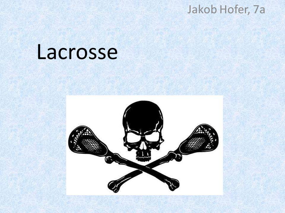 Jakob Hofer, 7a Lacrosse