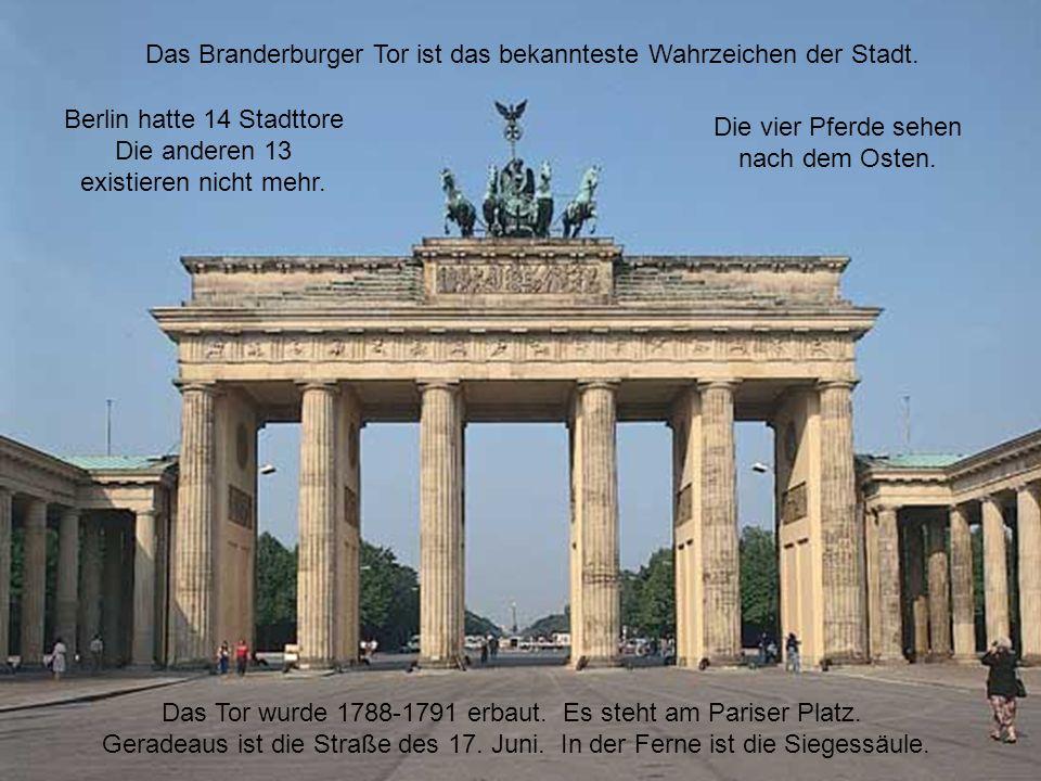 Das Branderburger Tor ist das bekannteste Wahrzeichen der Stadt.