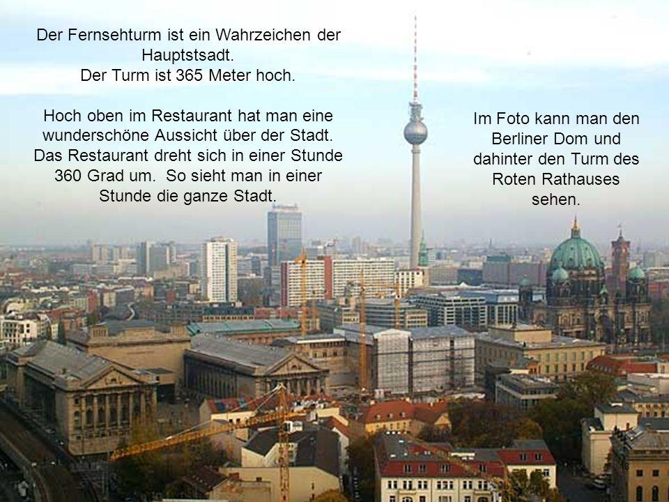Der Fernsehturm ist ein Wahrzeichen der Hauptstsadt.