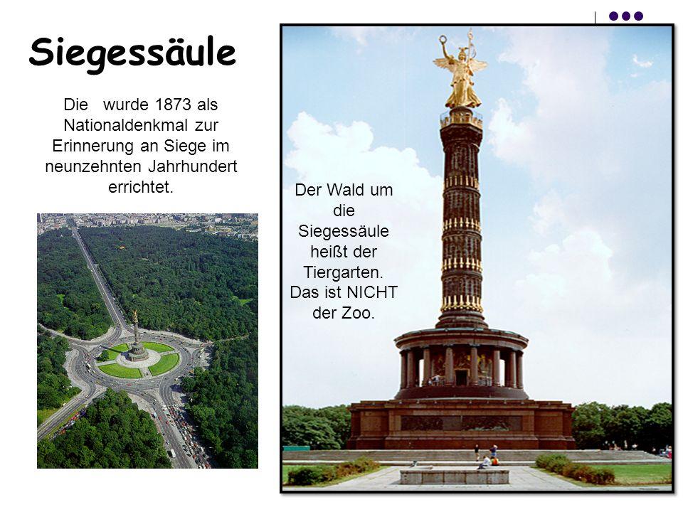 Siegessäule Die wurde 1873 als Nationaldenkmal zur Erinnerung an Siege im neunzehnten Jahrhundert errichtet.