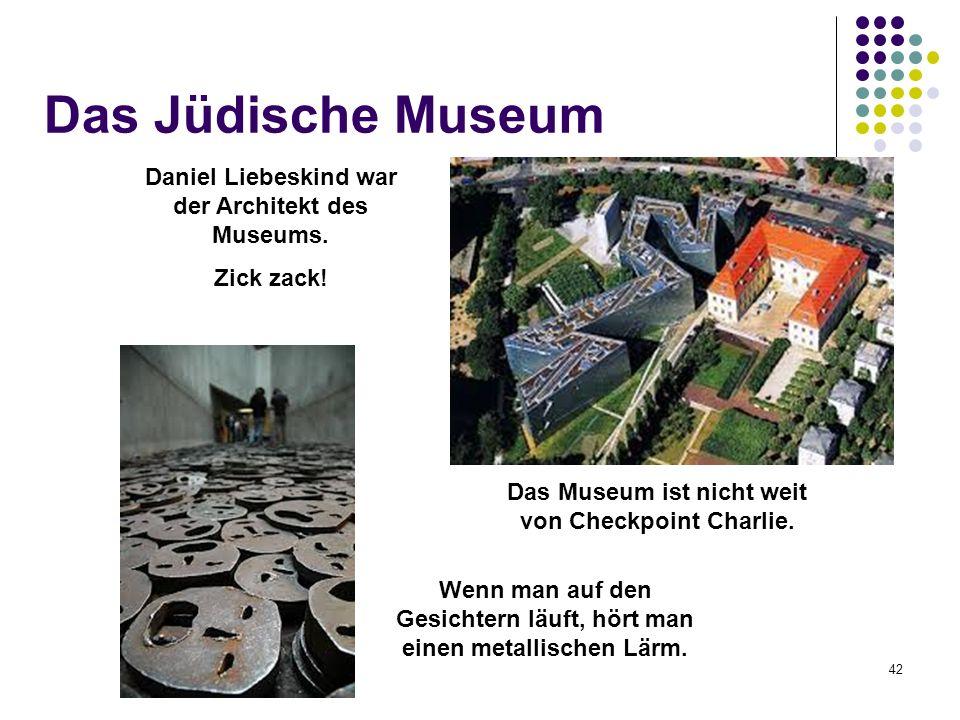 Das Jüdische Museum Daniel Liebeskind war der Architekt des Museums.