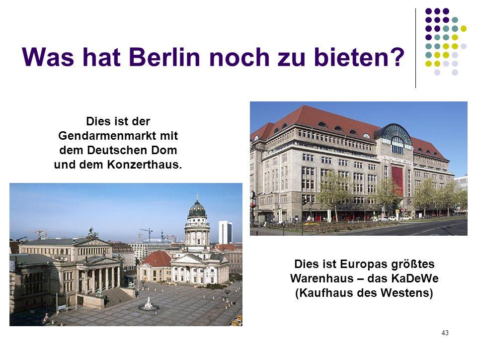 Was hat Berlin noch zu bieten
