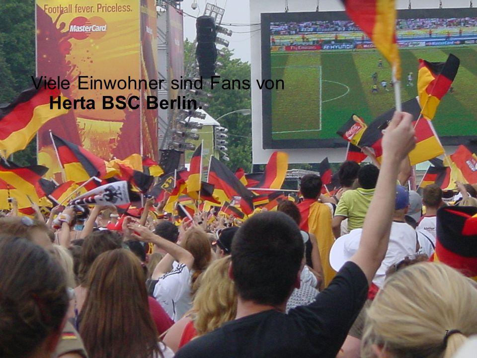Viele Einwohner sind Fans von Herta BSC Berlin.