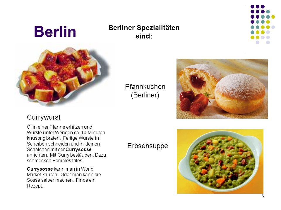 Berliner Spezialitäten sind: