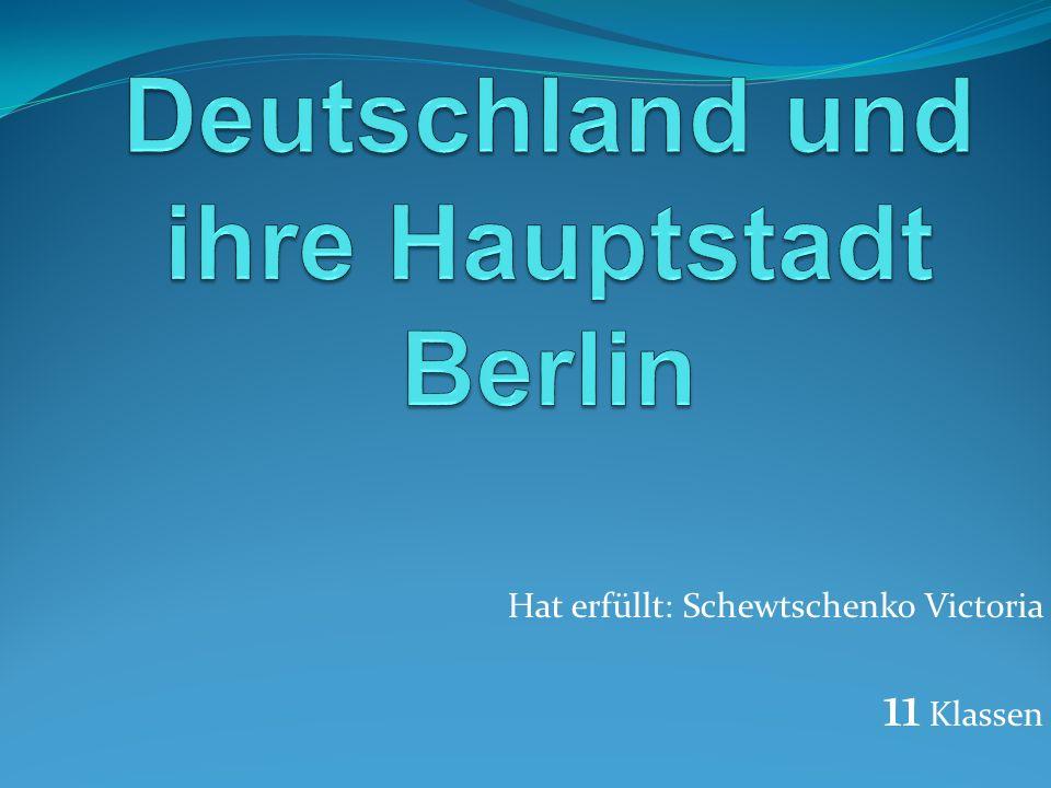 Deutschland und ihre Hauptstadt Berlin