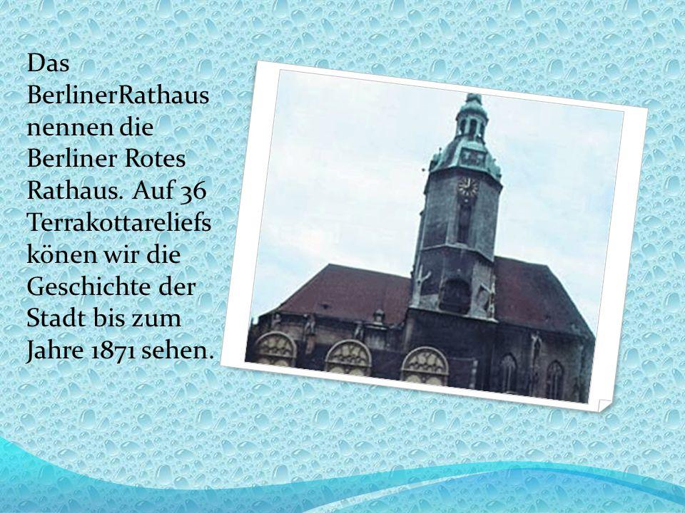 Das BerlinerRathaus nennen die Berliner Rotes Rathaus