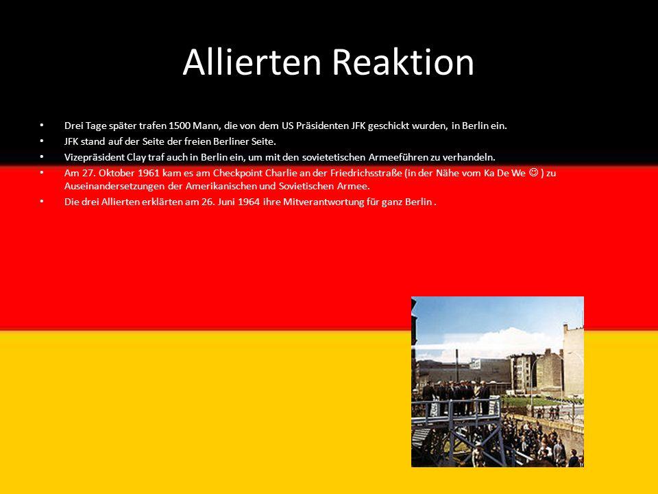 Allierten Reaktion Drei Tage später trafen 1500 Mann, die von dem US Präsidenten JFK geschickt wurden, in Berlin ein.