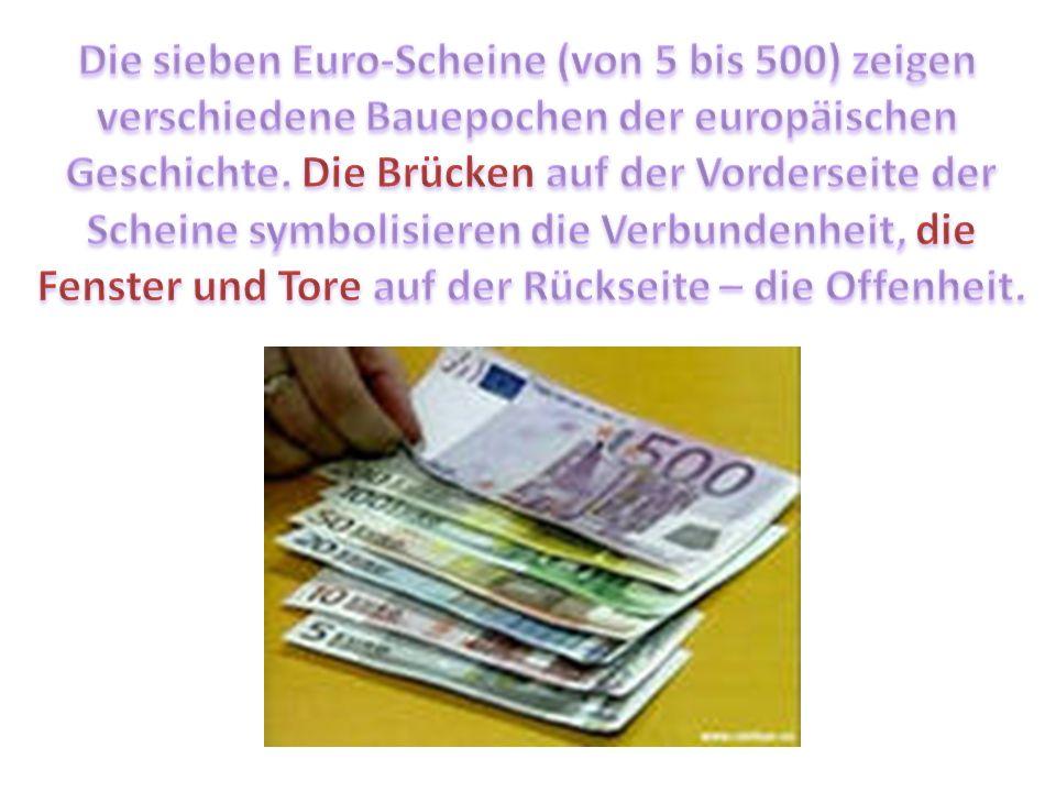 Die sieben Euro-Scheine (von 5 bis 500) zeigen