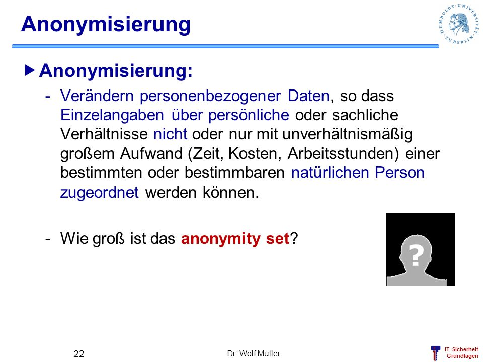 Anonymisierung Anonymisierung: