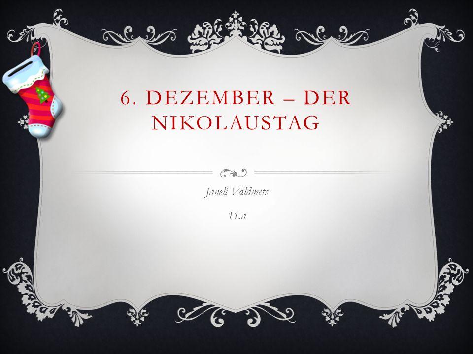 6. Dezember – Der Nikolaustag