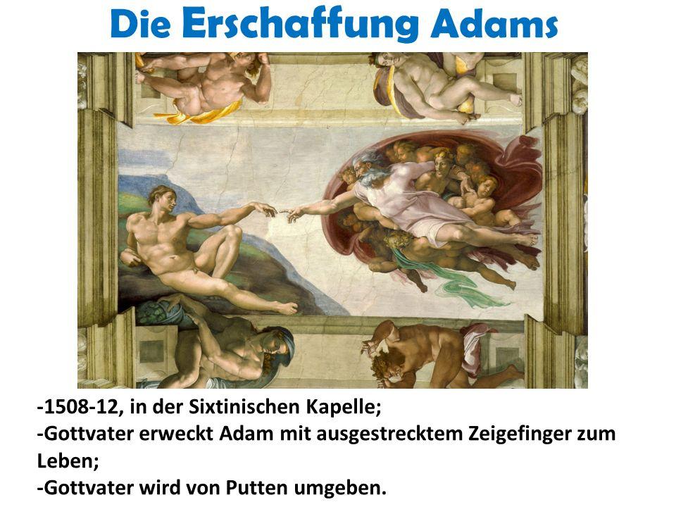 Die Erschaffung Adams -1508-12, in der Sixtinischen Kapelle;