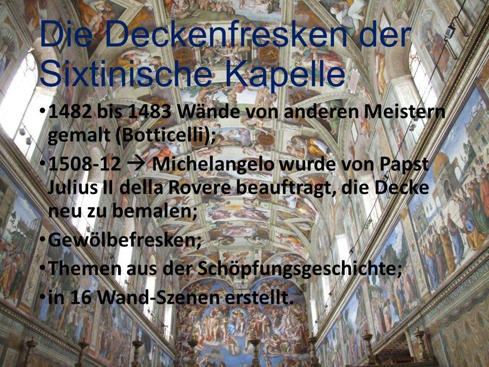 Die Deckenfresken der Sixtinische Kapelle
