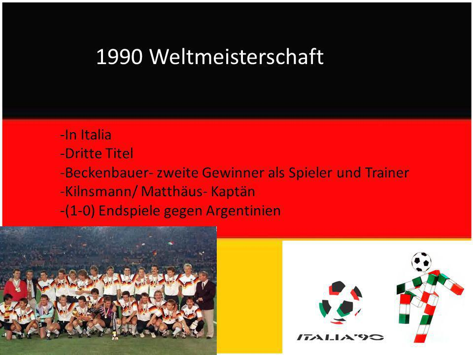 1990 Weltmeisterschaft -In Italia -Dritte Titel