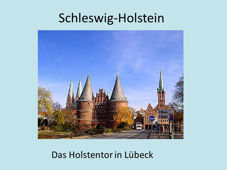 Schleswig-Holstein Das Holstentor in Luebeck Das Holstentor in Lübeck