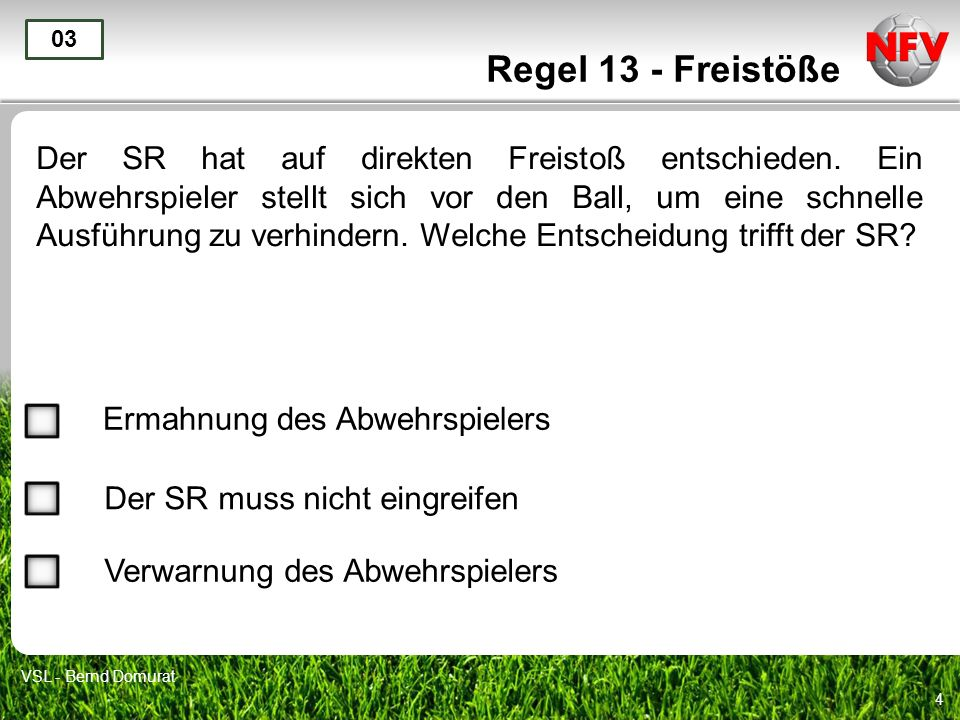 Regel 13 - Freistöße 03.