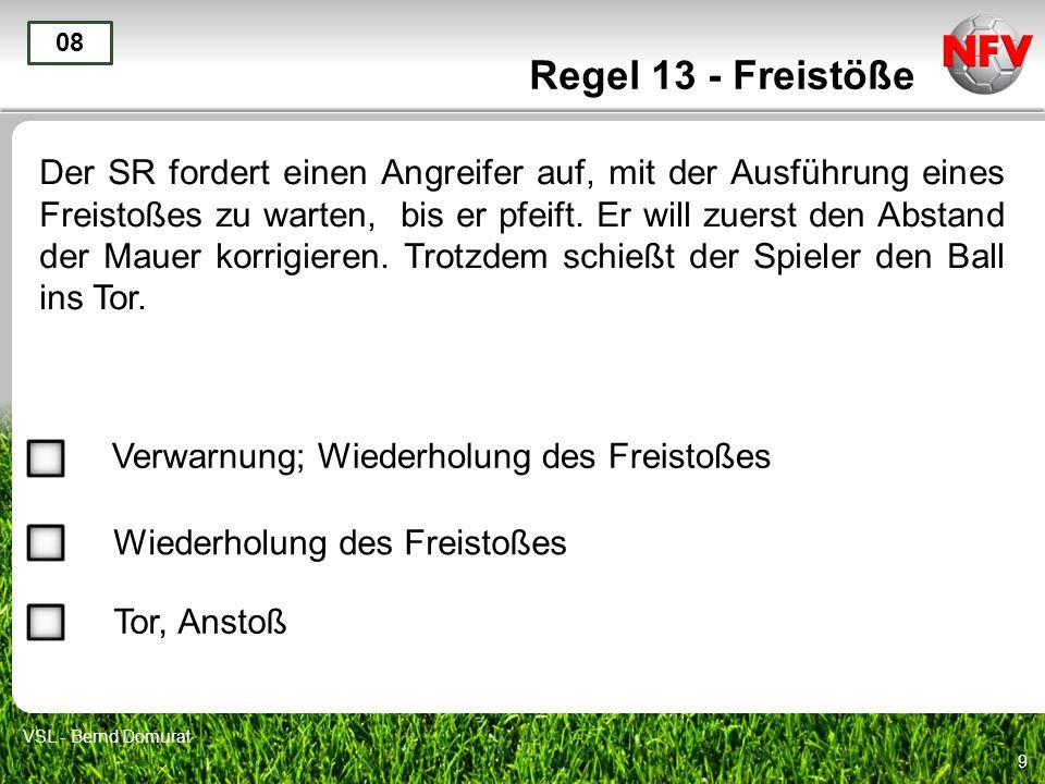 Regel 13 - Freistöße 08.