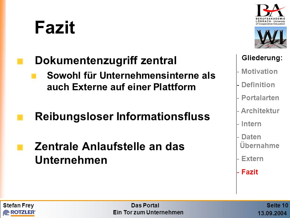 Fazit Dokumentenzugriff zentral Reibungsloser Informationsfluss