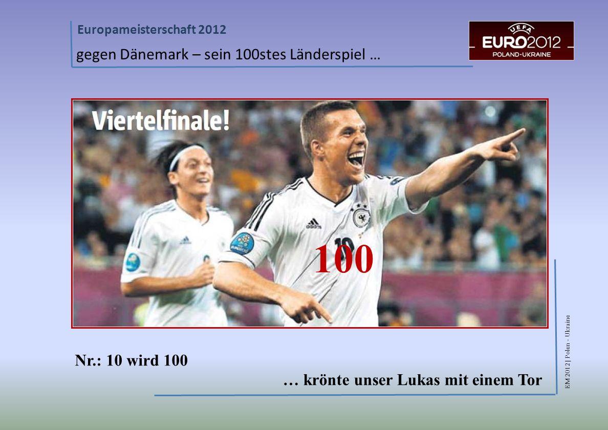 100 gegen Dänemark – sein 100stes Länderspiel … Nr.: 10 wird 100