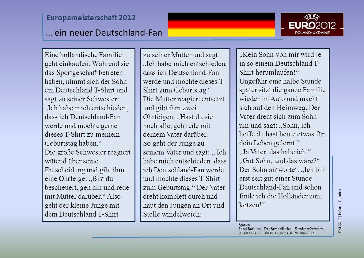 … ein neuer Deutschland-Fan