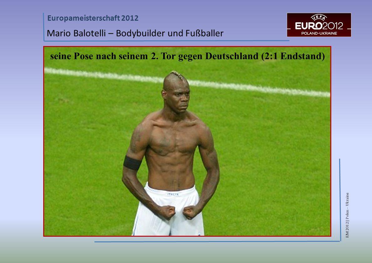 seine Pose nach seinem 2. Tor gegen Deutschland (2:1 Endstand)