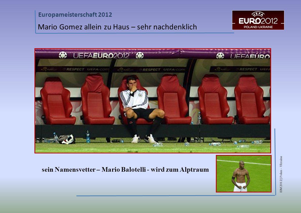 sein Namensvetter – Mario Balotelli - wird zum Alptraum