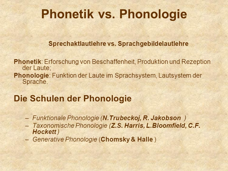 Phonetik vs. Phonologie