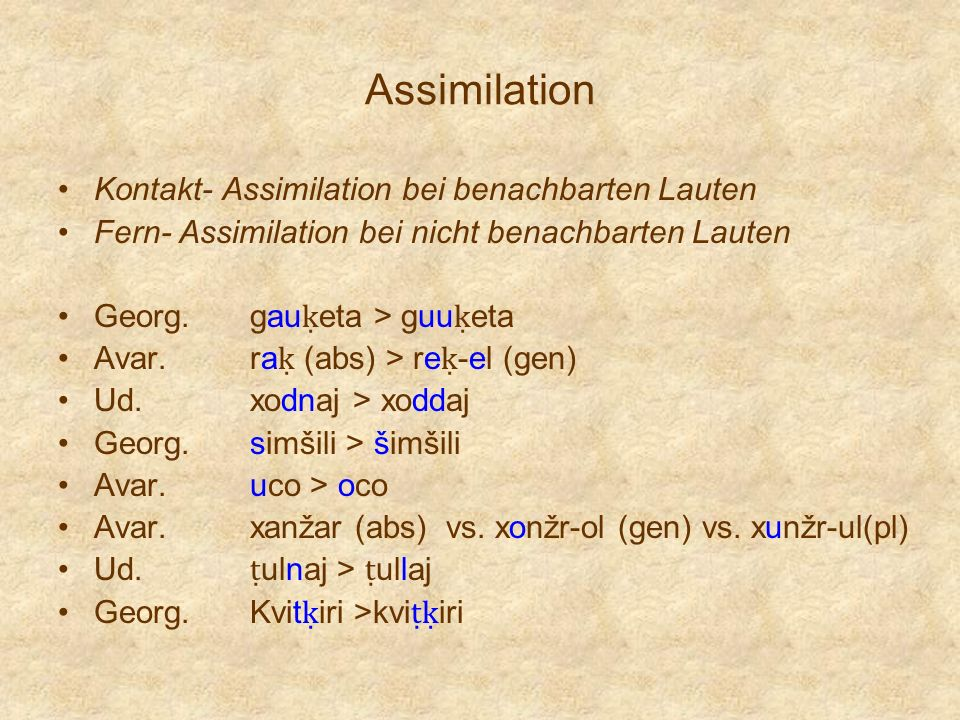 Assimilation Kontakt- Assimilation bei benachbarten Lauten